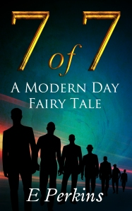 cover art for '7 of 7 a modern day fairy tale'