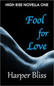 Cover art: Fool For Love (High Rose Novella One)